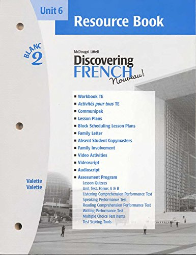 Resource Book - Unit 6, Blanc 2 (McDougal Littell Discovering French Nouveau)