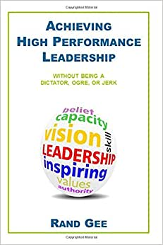 Achieving High Performance Leadership