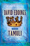 The Tamuli: Domes of Fire - The Shining Ones - The Hidden City (0345500946) by Eddings, David