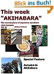"""This week """"AKIHABARA"""" 2014.AUTUMN Vol..."""