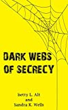 img - for Dark Webs of Secrecy book / textbook / text book