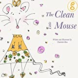 The Clean Little Mouse