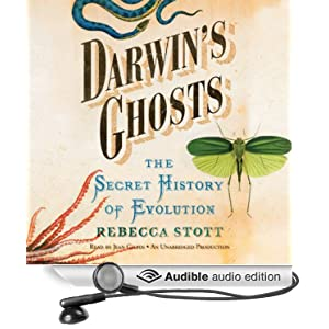 Darwin's Ghosts - The Secret History of Evolution - Rebecca Stott
