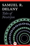 Tales of Nevèrÿon (Return to Nevèrÿon, 1)