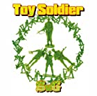 Toy Soldier()