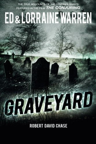 Graveyard: True Haunting from an Old New England Cemetery (Ed & Lorraine Warren)