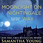 Moonlight on Nightingale Way: An On Dublin Street Novel (       UNABRIDGED) by Samantha Young Narrated by Elle Newlands