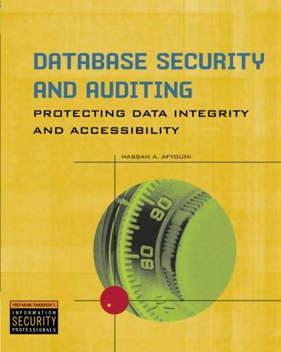 Database Security and Auditing: Protecting Data Integrity...