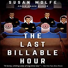 The Last Billable Hour | Livre audio Auteur(s) : Susan Wolfe Narrateur(s) : Harry Shaw
