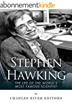 Stephen Hawking: The Life of the Worl...