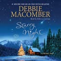Starry Night: A Christmas Novel (       UNABRIDGED) by Debbie Macomber Narrated by Rebecca Lowman