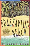 img - for Brazzaville Beach: A Novel book / textbook / text book
