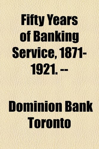 fifty-years-of-banking-service-1871-1921-