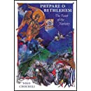 Prepare O Bethlehem: The Feast of the Nativity