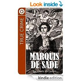 True Crime : Marquis de Sade - Sex, cruelty and sadism