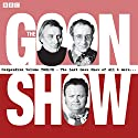 The Goon Show Compendium, Volume 12: Ten episodes of the classic BBC radio comedy series plus bonus features Audiobook by Spike Milligan Narrated by Harry Secombe, Peter Sellers, Spike Milligan