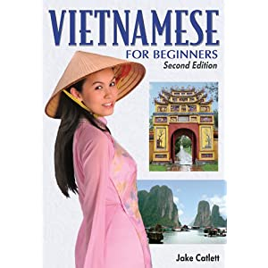 Vietnamese for Beginners, 2nd Edition (2008), Jake Catlett