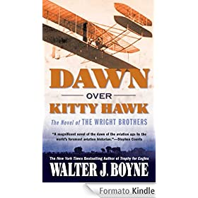 Dawn Over Kitty Hawk: The Novel of the Wright Brothers