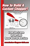 How To Build A Chopper Vol. 1 (Englis...