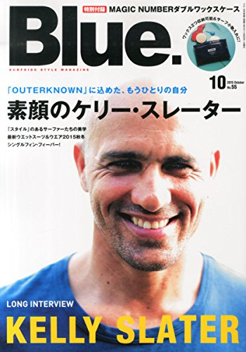 Blue. 2015年10月号 Vol.55