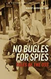 img - for No Bugles for Spies: Tales of the OSS book / textbook / text book