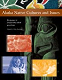 Alaska Native Cultures and Issues: Responses to Frequently Asked Questions