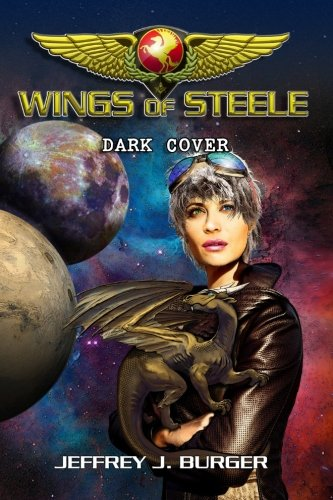 Wings of Steele - Dark Cover: Volume 4
