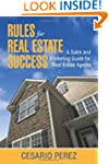 Rules for Real Estate Success: Real E...
