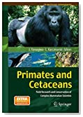 Primates and Cetaceans: Field Research and Conservation of Complex Mammalian Societies (Primatology Monographs)
