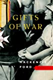 Gifts of War: A Novel