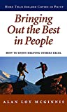 img - for Bringing Out the Best in People: How to Enjoy Helping Others Excel book / textbook / text book