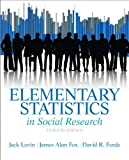 img - for By Levin, Jack A., Fox, James Alan, Forde, David R. Elementary Statistics in Social Research (12th Edition) (2013) Hardcover book / textbook / text book