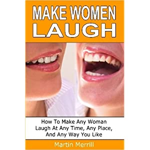 Make Women Laugh - Martin Merrill