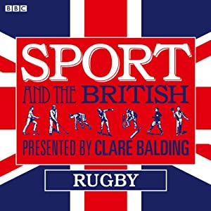 Sport and the British: Rugby Radio/TV Program