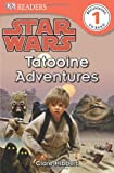 img - for DK Readers L1: Star Wars: Tatooine Adventures book / textbook / text book