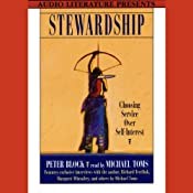 Stewardship: Choosing Service Over Self-interest | [Peter Block]