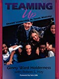 img - for Teaming Up:  Shared Leadership in Youth Ministry book / textbook / text book