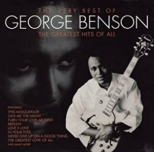 The very best of george benson the greatest hits of all for All the very best images
