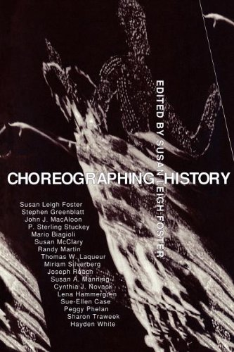 Choreographing History (Unnatural Acts: Theorizing the...