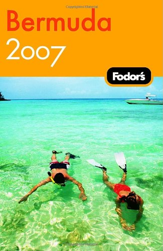 Fodor's Bermuda 2007 (Fodor's Gold Guides)