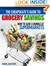 The Cheapskate's Guide to Grocery Savings - How to Save a Bundle at Supermarkets