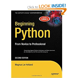 Beginning Python: From Novice to Professional 2nd Edition (Books for Professionals by Professionals)
