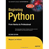 Beginning Python: From Novice to Professional 2nd Edition (Books for Professionals by Professionals)by Magnus Lie Hetland