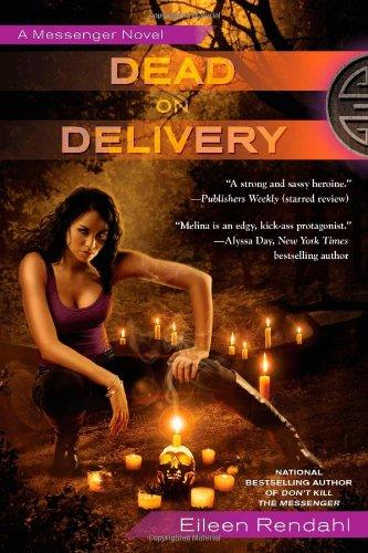 Image of Dead on Delivery (A Messenger Novel)