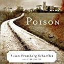 Poison Audiobook by Susan Fromberg Schaeffer Narrated by Justine Eyre