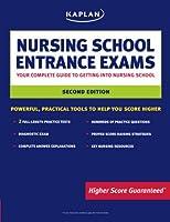 Kaplan Nursing School Entrance Exams: Your Complete Guide to Getting Into Nursing School