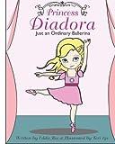 Princess Diadora: Just an Ordinary Princess