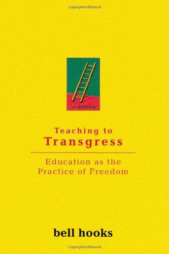 Teaching To Transgress