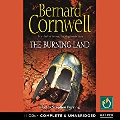 The Burning Land  A Novel (Saxon Tales)