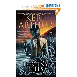 Destiny Kills (Myth and Magic, Book 1) by Keri Arthur